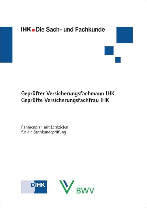 """Umsetzung des zweiten Pflegestärkungsgesetzes in der Sachkundeprüfung """"Geprüfte/-r Versicherungsfachmann/-frau IHK"""