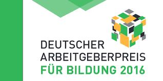"""Deutscher Arbeitgeberpreis für Bildung 2016 unter dem Motto  """"Chance Vielfalt! Bildung für gelingende Integration - Fokus Flüchtlinge"""""""