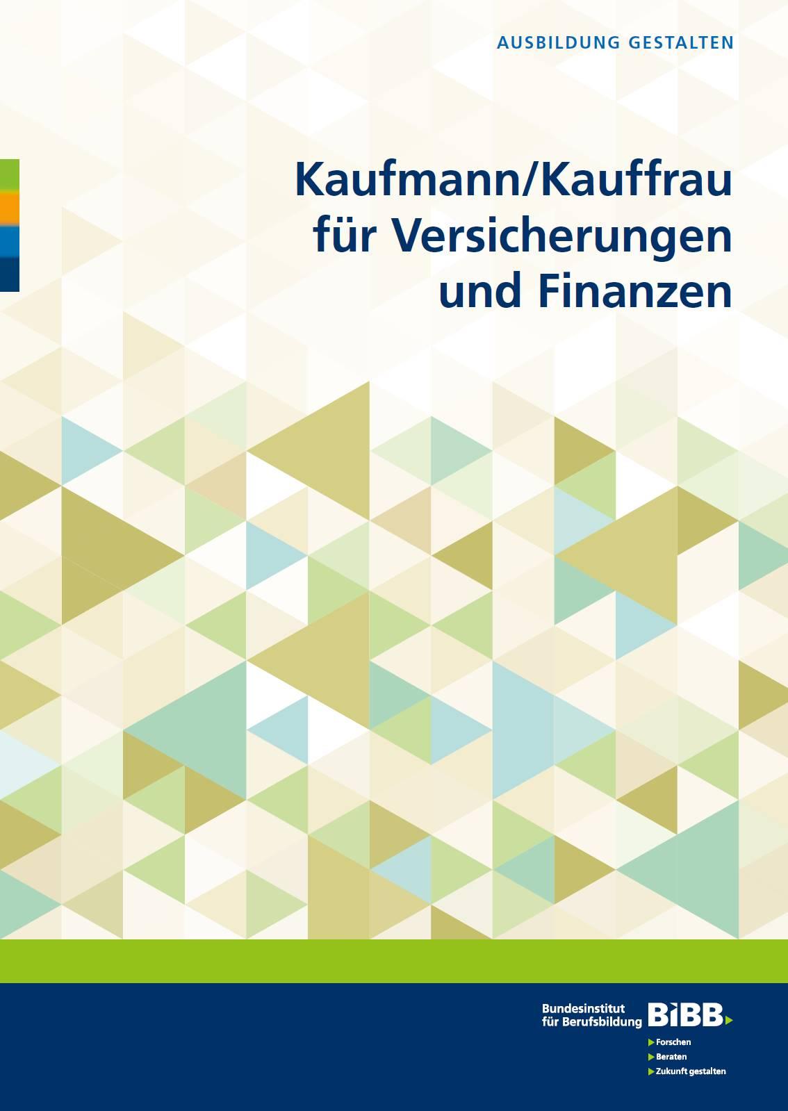"""Kaufmann/Kauffrau für Versicherungen und Finanzen in der Reihe """"Ausbildung gestalten"""" erschienen"""