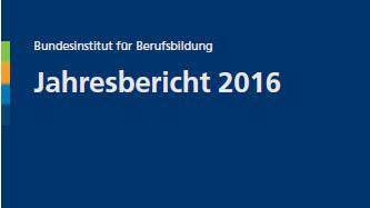 BIBB-Jahresbericht 2016 ab sofort erhältlich